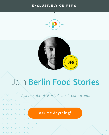 Pepo Berlin Food Stories