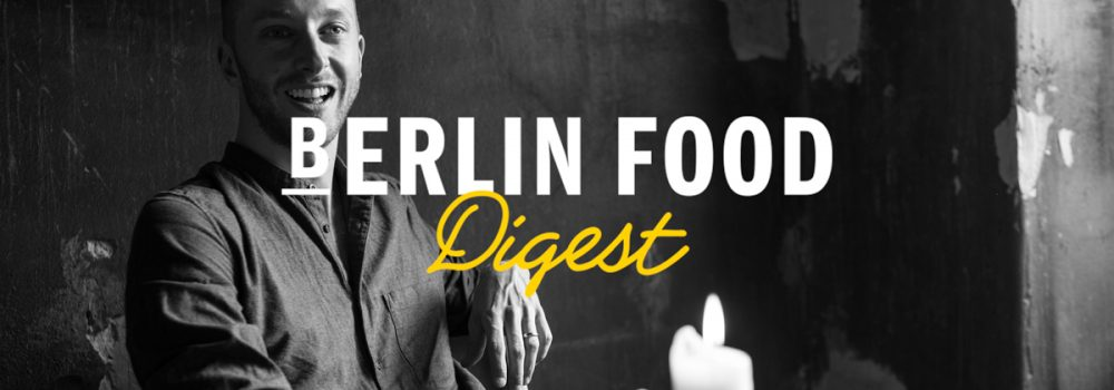 Berlin Food Digest Per Meurling