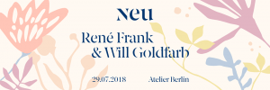 Neu Dinners Berlin Will Goldfarb and Rene Frank