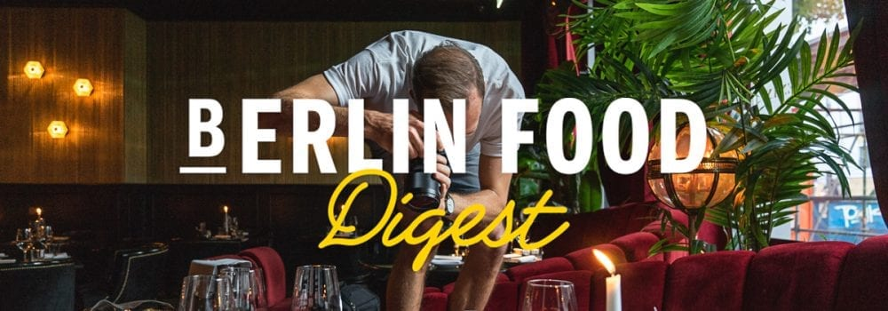 Berlin Food Digest #30 header