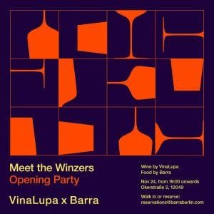 Meet the Winzers VinaLupa X BarraMeet the Winzers VinaLupa X Barra