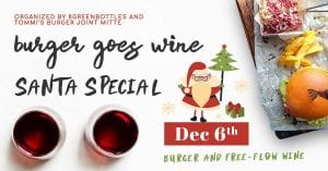 Santa Special burger goes wine Tommi's Burger JOint
