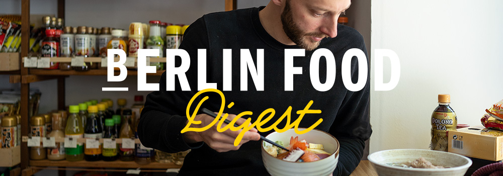 Berlin Food Digest #33 Per Meurling