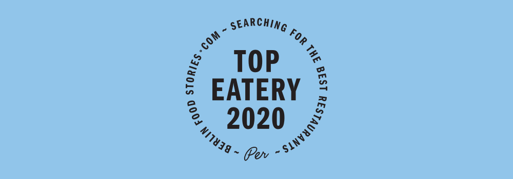 Berlin Food Stories Top 50 Eatery 2020
